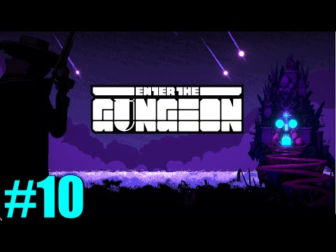 Enter the Gungeon - THE WITTIEST OF TITLES
