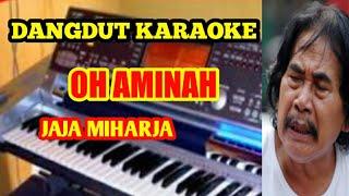 Karaoke DANGDUT Oh Aminah Jaja Miharja