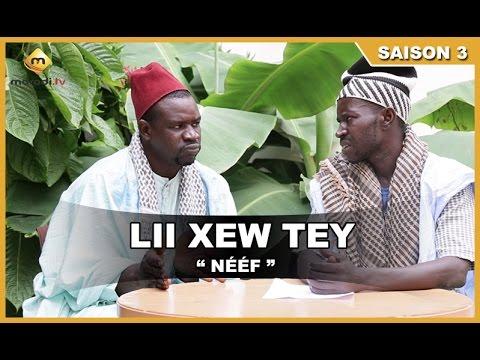 Lii Xew Tey - Saison 3 - NEEF