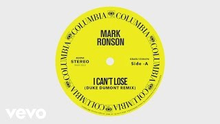 Mark Ronson - I Can't Lose (Duke Dumont Remix) [Audio] ft. Keyone Starr