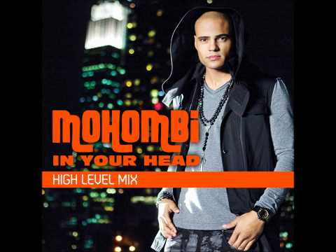 Mohombi - In Your Head (High Level Mix)