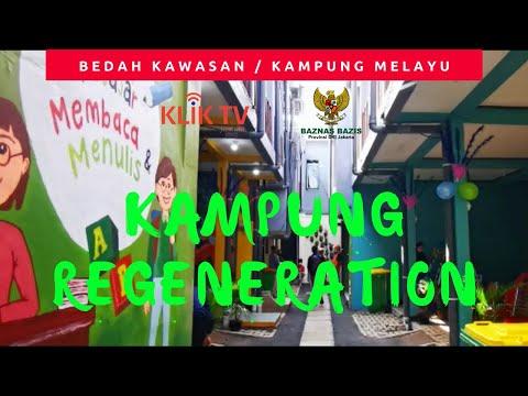 Bedah Kawasan Kampung Melayu | Kampung Regeneration | BAZNAS (BAZIS) DKI