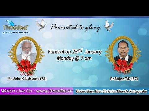 Pr.John Gladstone(72)|Pr.Rajen T.D(57) | Funeral Service