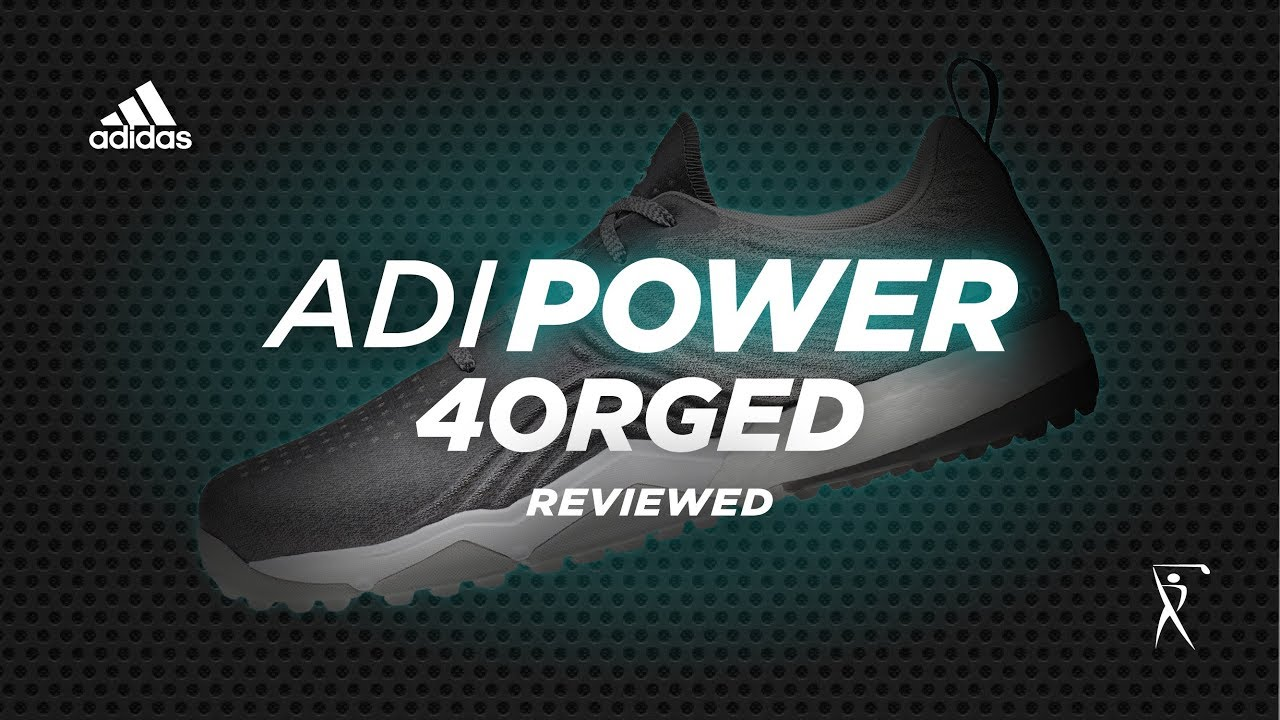 buy online 0c1d0 cf62c Adidas Adipower 4orged Golf Shoe Review