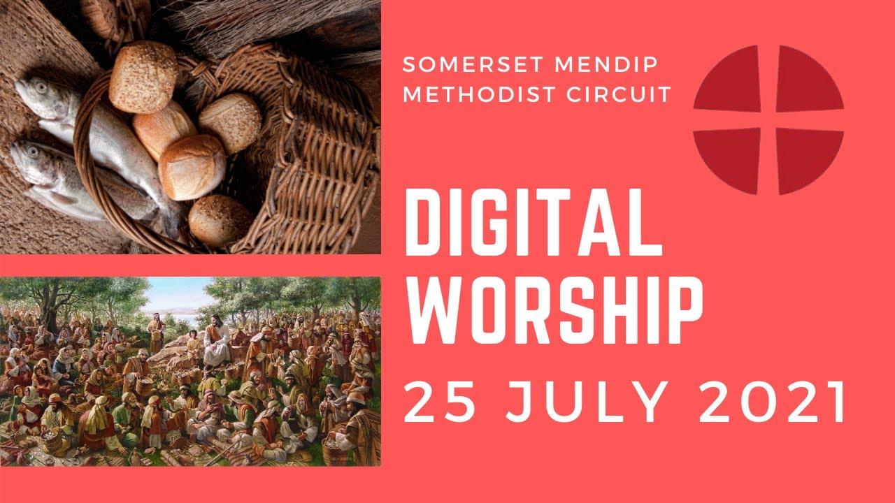 25 July 2021 Digital Worship