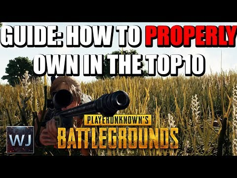 GUIDE: How to PROPERLY own in the TOP10 (+Eye Tracker) in PLAYERUNKNOWN's BATTLEGROUNDS (PUBG)