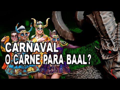 CARNAVAL O CARNE PARA BAAL ?