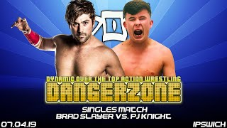 DOA FLASHBACK: Brad Slayer vs. PJ Knight - Dangerzone 07/04/2019