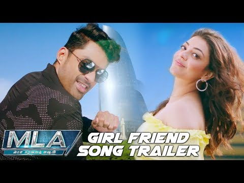 Girl Friend Song Trailer | MLA Movie | Nandamuri Kalyan Ram, Kajal Aggarwal