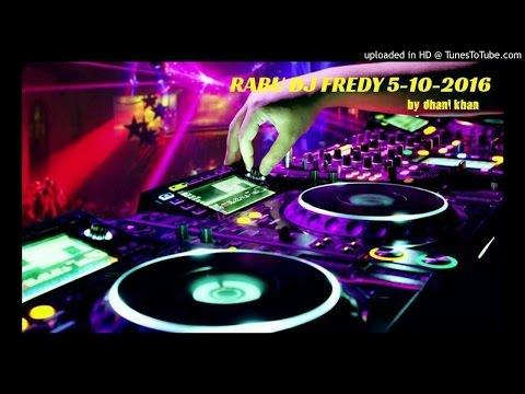 RABU DJ FREDY 5-10-2016
