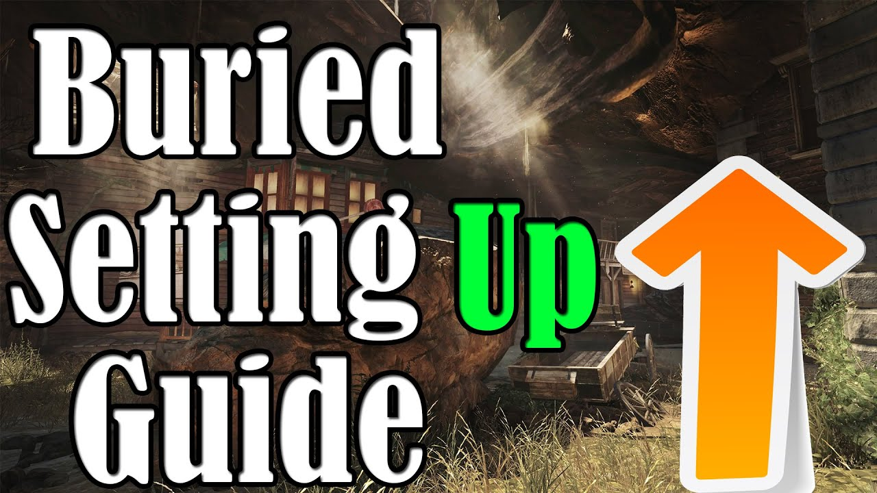 """""""Black Ops 2 Zombies"""" Buried Setting Up Guide"""