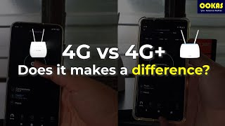 Download 4G vs 4G+ - Is The Speed Increase Worth It?