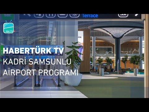 Kadri Samsunlu | Habertürk TV – Airport Programı