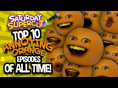 TOP 10 ANNOYING ORANGE VIDEOS OF ALL TIME! (Saturday Supercut)