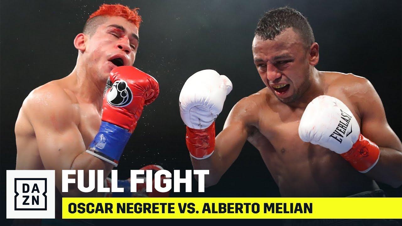 Full Fight: Оскар Негрете - Альберто Мелиан (06.01.2020)