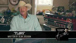 """Alan Jackson - Behind The Song """"Flaws"""""""