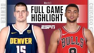 Denver Nuggets vs. Chicago Bulls [FULL GAME HIGHLIGHTS] | NBA on ESPN