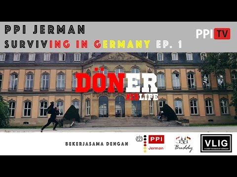 [PPI Jerman] - Surviving in Germany, Döner Eps. 1