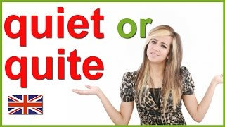 Quiet or quite | Confusing English words