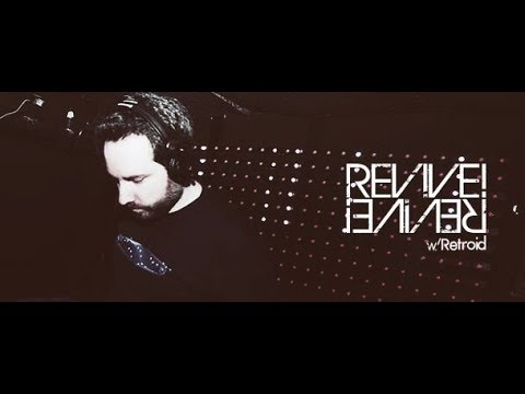 Revive! 101 [Breaks] (with Retroid and DM) 19.10.2017