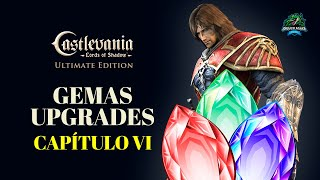 GUIA GEMAS E UPGRADES -  CAPÍTULO VI - CASTLEVANIA LORDS OF SHADOW