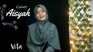 AISYAH - COVER ARAB VERSION   Vita