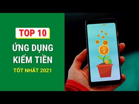 Top 10 App Kiếm Tiền Trên Điện Thoại Tốt Nhất 2021
