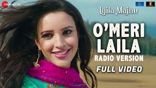 o-meri-laila---radio-version-full-laila-majnu-avinash-t-tripti-d-joi-barua-irshad-k