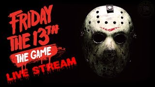 Friday The 13th The Game | Live Stream | EP7 | Friday The 13th The Game Gameplay