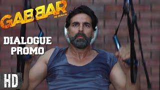 Gabbar ka khauf | DIALOGUE PROMO 10 | Starring Akshay Kumar, Shruti Haasan | In Cinemas Now