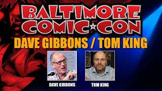 Dave Gibbons and Tom King at Baltimore Comic Con