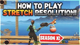 Fortnite Stretched Resolution Is *BACK* Season 10! X[After Patch] Legit-Fov Changer
