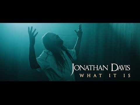 JONATHAN DAVIS - What It Is (Official Music Video)