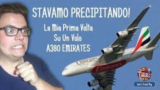 STAVAMO PRECIPITANDO! - La Mia Prima Volta Su Un Volo A380 EMIRATES