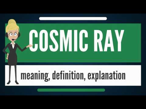 What is COSMIC RAY? What does COSMIC RAY mean? COSMIC RAY meaning, definition & explanation