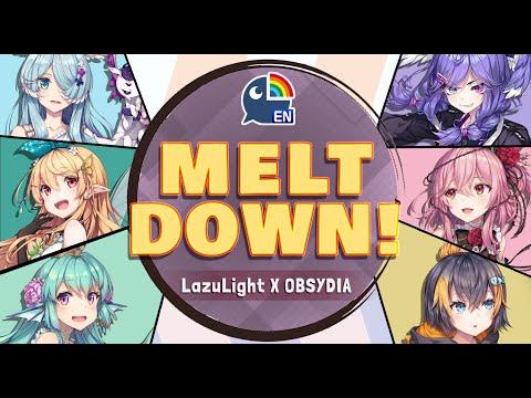【LazuLight x OBSYDIA: MELTDOWN! 】NIJISANJI EN Special Live Game Show