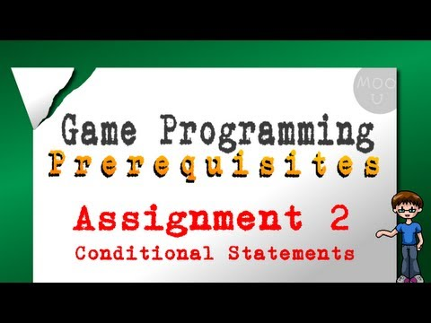 Game Programming Prerequisites Assignment 2: Conditional Statements