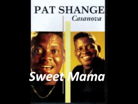 Pat Shange - Sweet Mama