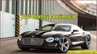 Bentley Continental 2017 - 2017 Bentley Continental GT Speed Exterior and Interior Review