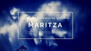 MARITZA - Significado del Nombre Maritza 🔞 ¿Que Significa?