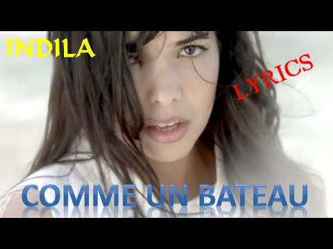 COMME UN BATEAU - INDILA  paroles-Lyrics (Music Video)