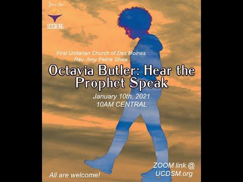 UCDSM Service Jan 10 2021 Octavia Butler Hear the Prophet Speak
