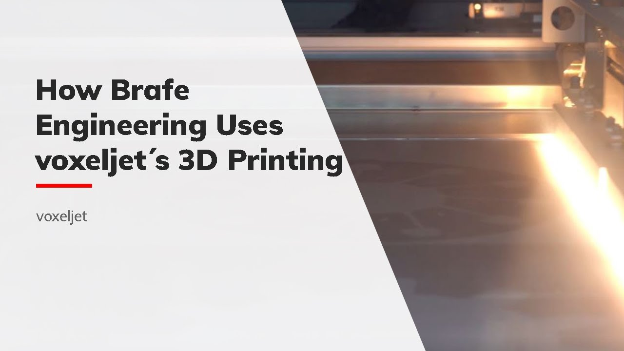 How Brafe Engineering use voxeljet´s 3D printing