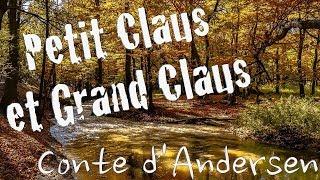 Livre audio : Petit Claus et Grand Claus, conte d'Andersen