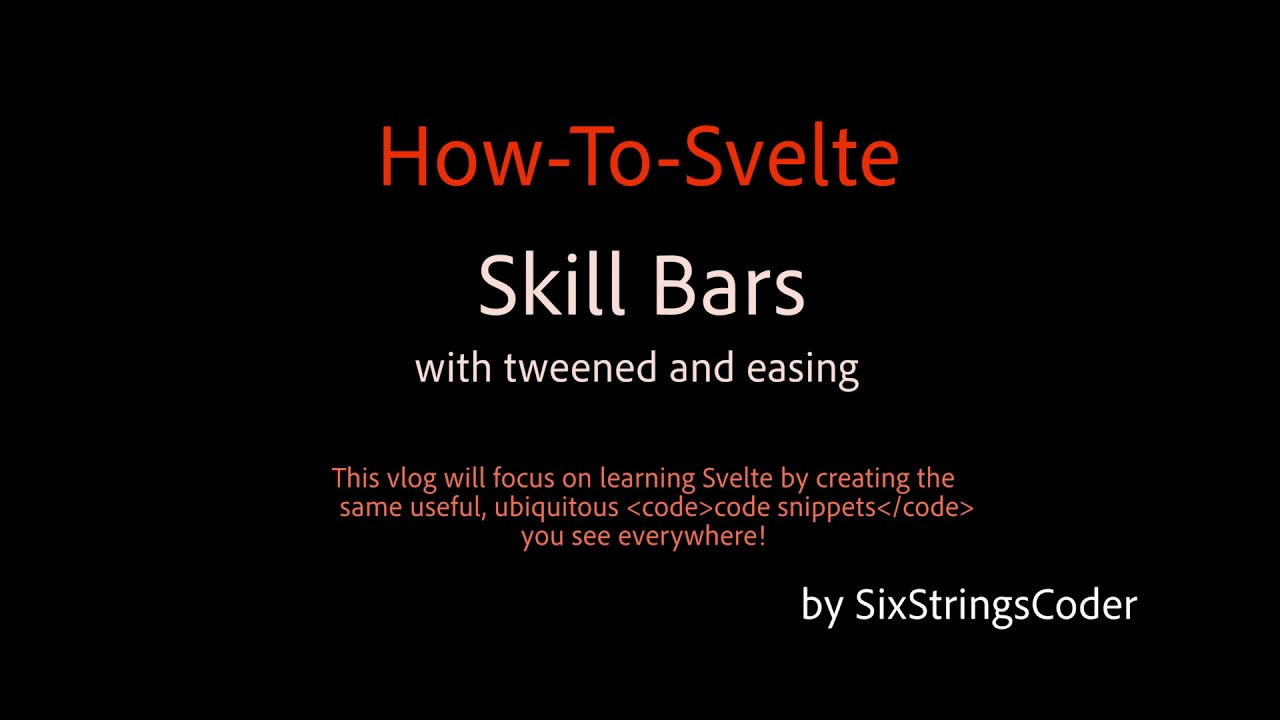 Skill Bars with tweened and easing HowToSvelte YouTube