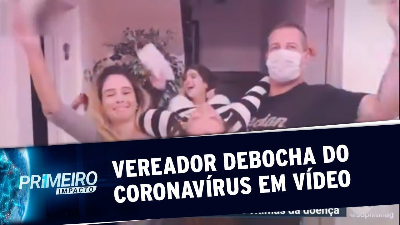 Vereador faz vídeo debochando de mortes causadas pelo coronavírus | Primeiro Impacto (06/04/20)