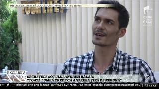 """Secretele soțului Andreei Bălan. George Burcea e simpatic: """"N-am fost fan Andre, ci 3 Sud Est"""""""