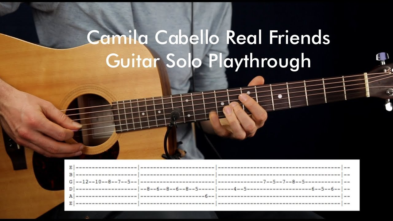 Camila Cabello Real Friends guitar solo playthrough & TAB