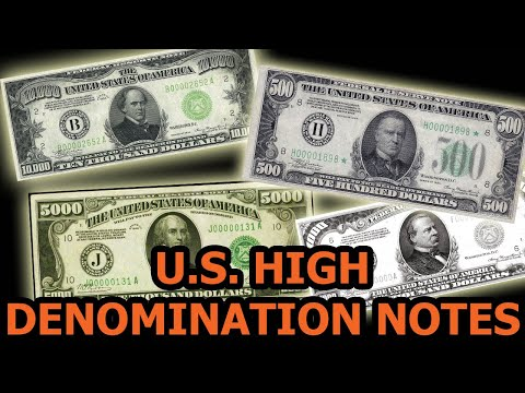 Bills Larger Than $100 - High Denomination Note History, Info, And Values