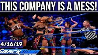 This Entire Company Lacks PASSION, DIRECTION, CREATIVITY & COMMON SENSE! WWE Smackdown Live 4/16/19